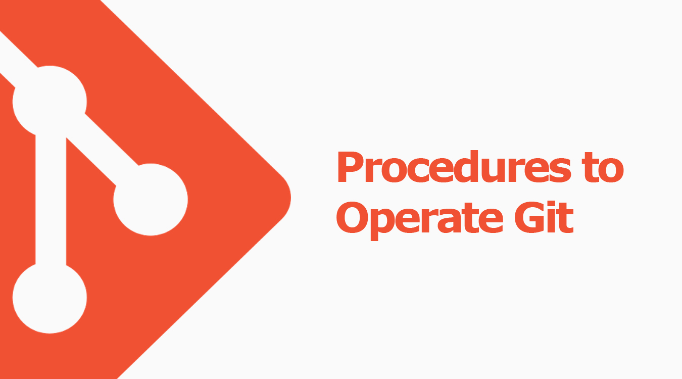 Procedures to Operate Git