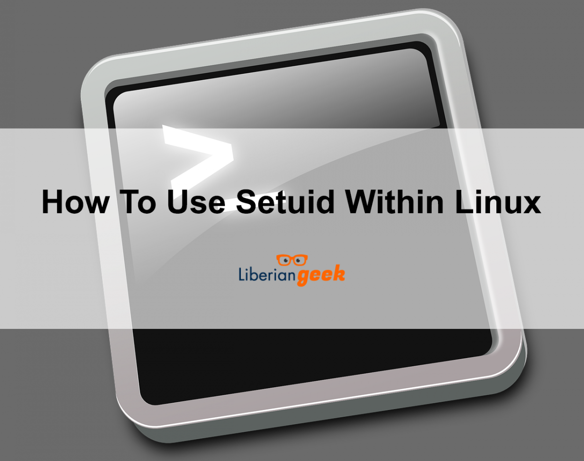 Tips On How To Use Setuid Within Linux, Difference Of Setuid And Setgid