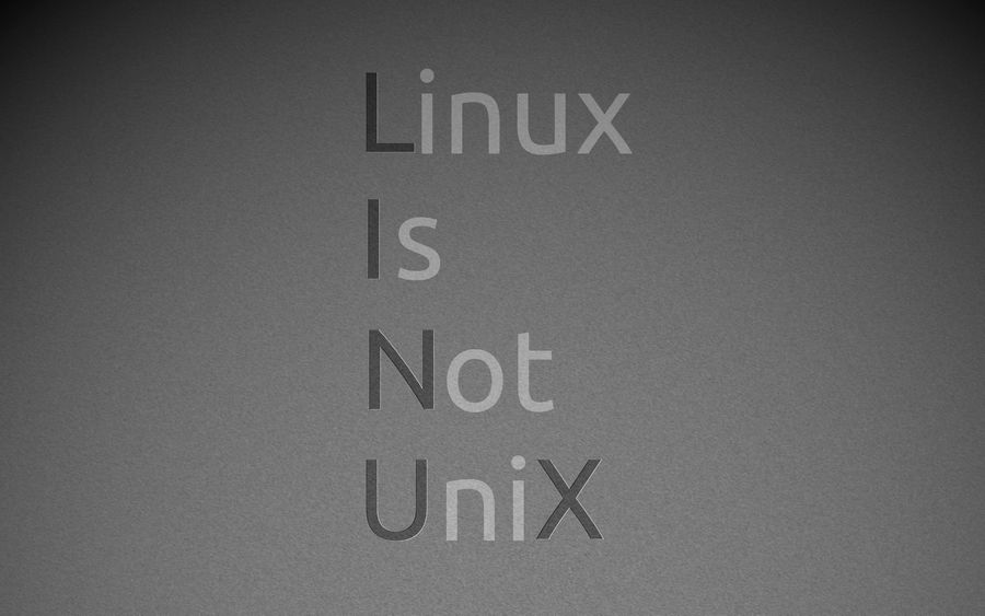 LINUX is not UNIX